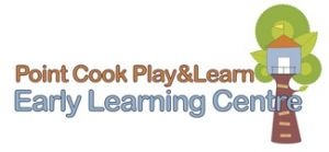 Point Cook Play and Learn Early Learning Centre - Adelaide Child Care